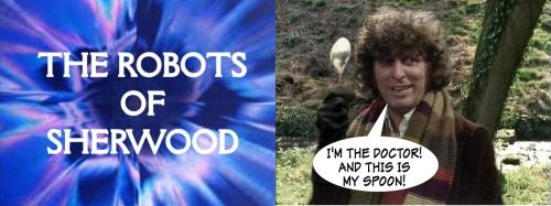 doctor who robot sherwood tom baker spoon