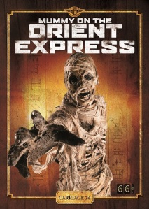 Mummy On The Orient Express poster artist unknown