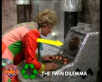 Dr Who Recycling Twin Dilemma